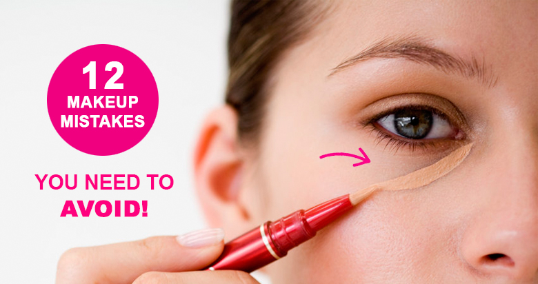 12 Makeup Mistakes That Makeup Artist Suggest All Women ...